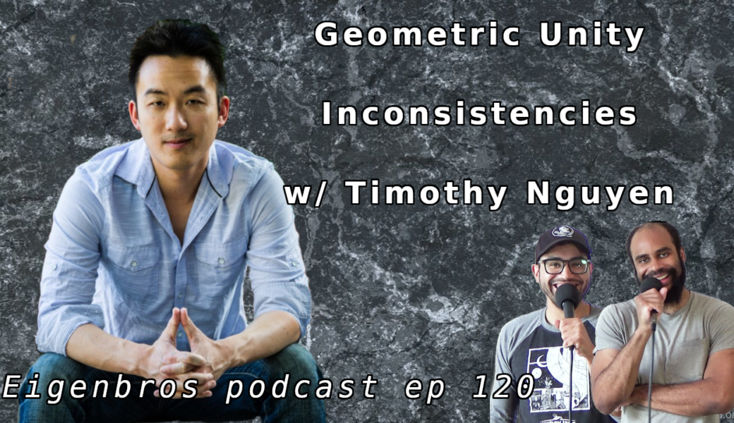 Tim Nguyen (Problems with Eric Weinstein's Geometric Unity)